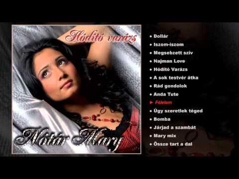Nótár Mary - Hódító Varázs (teljes Album)