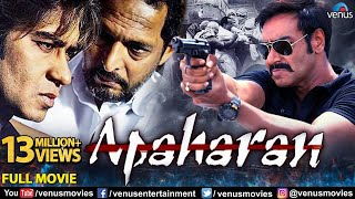 Apaharan | Full Hindi Movie | Ajay Devgan I Nana Patekar | Hindi Movies | Action Movies