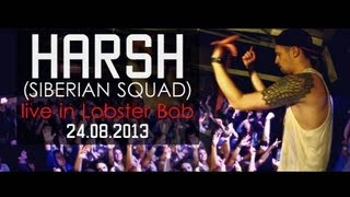 HARSH (SIBERIAN SQUAD) LIVE