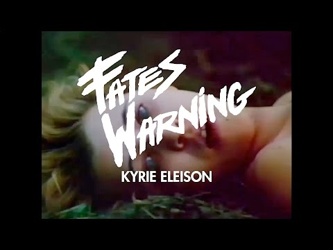 Fates Warning - Kyrie Eleison