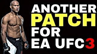 ANOTHER PATCH FOR EA SPORTS UFC 3 ! First Details