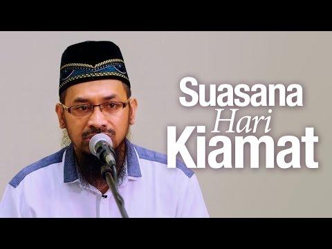Kajian Agama Islam: Suasana Hari Kiamat - Ustadz Dr. Ali Musri, Lc. MA.