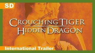 Crouching Tiger, Hidden Dragon (Wo hu cang long) (2000) International Trailer