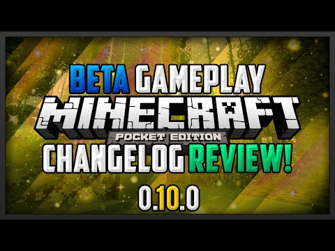 0.10.0 Minecraft PE: 0.10.0 Gameplay and Changelog Review Beta