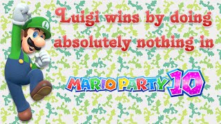 Mario Party 10 - Luigi wins by doing absolutely nothing