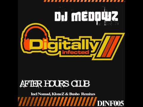 DJ Medows - After Hours Club (KloneZ remix)