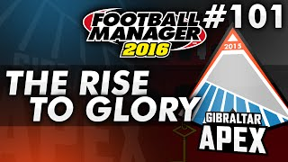 The Rise To Glory - Episode 101: A Common Rival | Football Manager 2016