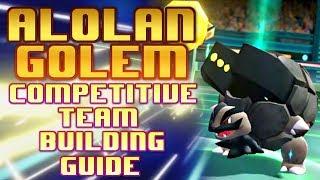 Alolan Golem Competitive Team Building guide - Pokemon Lets Go Pikachu Discussion