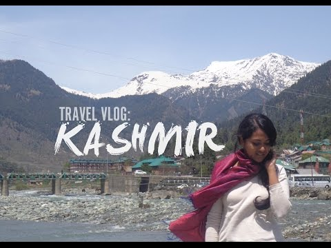 Kashmir | Travel Vlog