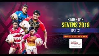 Singer U18 Rugby Sevens 2019 - Day 2