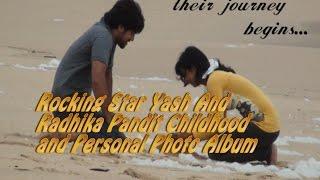 Rocking Star Yash And Radhika Pandit Childhood and Personal Photo Album