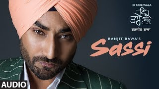 Sassi: Ranjit Bawa | Full Audio Song | k Tare Wala | Jassi X | Latest Punjabi Songs 2018
