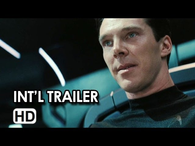 Star Trek Into Darkness International Trailer 2013 HD