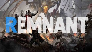 """Remnant: From the Ashes   A Very Different """"Loot-Shooter"""""""