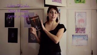 Libro-Película | Maze Runner: Correr o Morir
