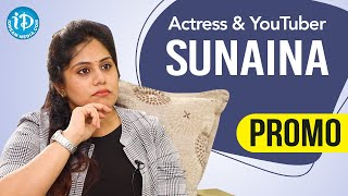 Ammoru & Oh Baby Fame Actress Sunaina Exclusive Interview - Promo | Dil Se With Anjali | Ep 218