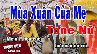 Karaoke Mùa Xuân Của Mẹ Tone Nữ Nhạc Sống | Trọng Hiếu