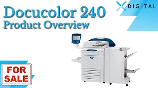 Refurbished Xerox DocuColor 240 for Sale!