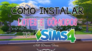 Como instalar Lotes no The Sims 4 - How to Install Lots and Rooms in The Sims 4