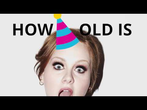 How old is Adele? 🍰🎈