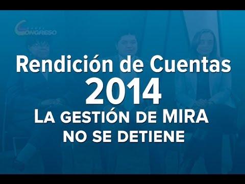 Rendición de Cuentas 2014: La gestión de MIRA no se detiene