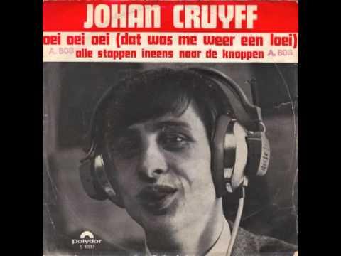 Johan Cruyff Oei Oei Oei (Dat Was Me Weer Een Loei)