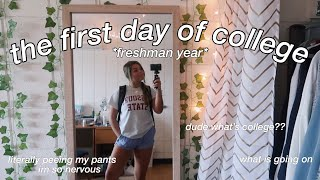 the first day of college *freshman year*