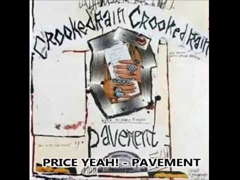 Pavement - Price Yeah!