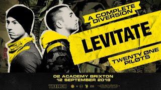 Twenty One Pilots - Levitate [Live] (O2 Academy Brixton / A Complete Diversion)