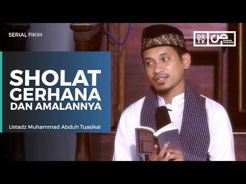 Serial Fikih : Shalat Gerhana Dan Amalannya - Ustadz M Abduh Tuasikal