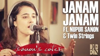 Janam Janam - Dilwale | Cover by Nupur Sanon ft. Twin Strings