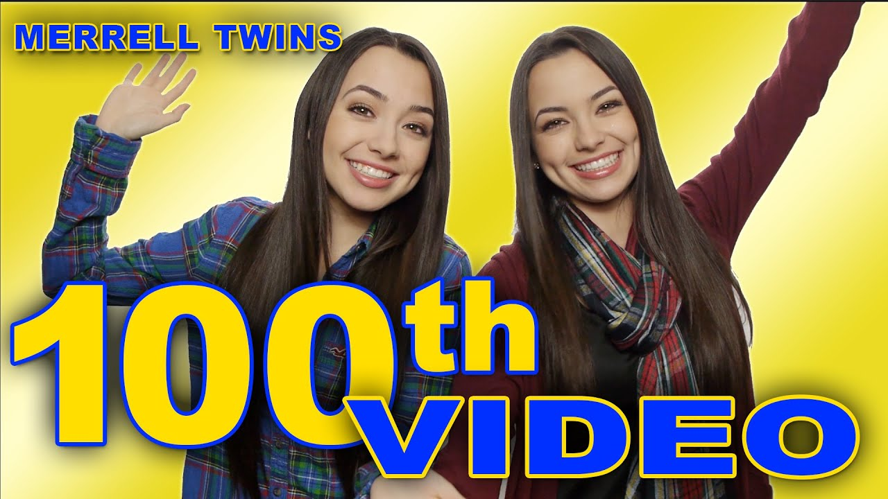100th Video Merrell Twins Youtube
