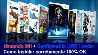 Nintendo Wii + Configurable USB Loader: Como instalar corretamente 100% OK.