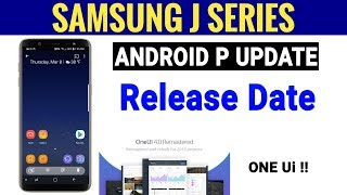 Samsung Galaxy J SERIES Android 9.0 Pie Update In India | Samsung OneUI Update !!