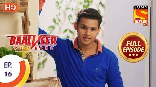 Baalveer Returns - Ep 16 - Full Episode - 1st October, 2019