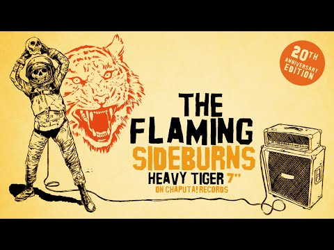 The Flaming Sideburns - Heavy Tiger