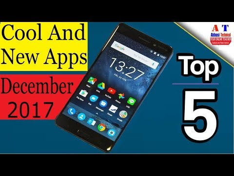 Top 5  Best New and Cool Android Apps December 2017 (Hindi / Urdu)