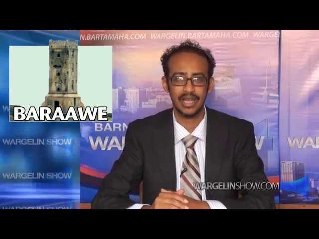 ( WargelinShow.com ) Magaaladayda Baraawe