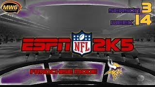 MWG -- ESPN NFL 2K5 -- Vikings Franchise Mode, S3 W14