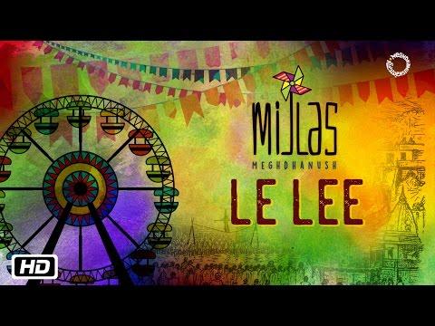 download lagu Le Lee  Mijlas  Meghdhanush  Rahul Ram  New Indipop 2017 gratis