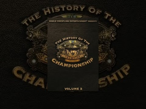 WWE History of the WWE Championship Vol 3