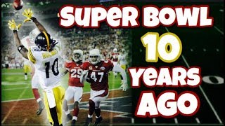 The Super Bowl 10 Years Ago