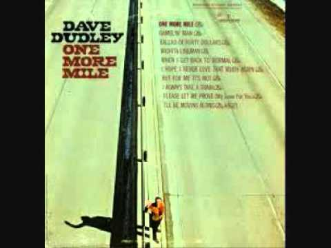 Dudley, Dave - But For Me It