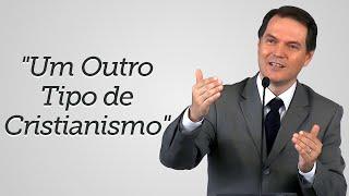 """""""Um Outro Tipo de Cristianismo"""" - Sérgio Lima"""