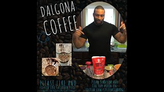 Dalgona Coffee ! *Keto *Low Carb *Boogie spin * Hubby Edition
