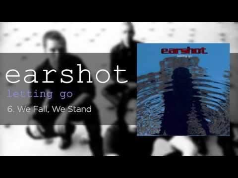 Earshot - We Fall We Stand