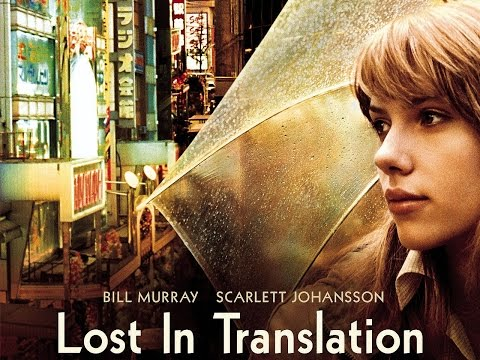 Lost In Translation (2003) - Movie Review