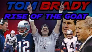 Tom Brady - Rise Of The Goat