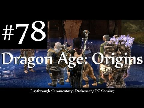 Dragon Age: Origins [HD] -Episode 78: Back To Base Camp!
