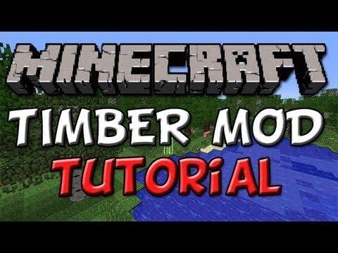 скачать timber мод для minecraft 1.6.4
